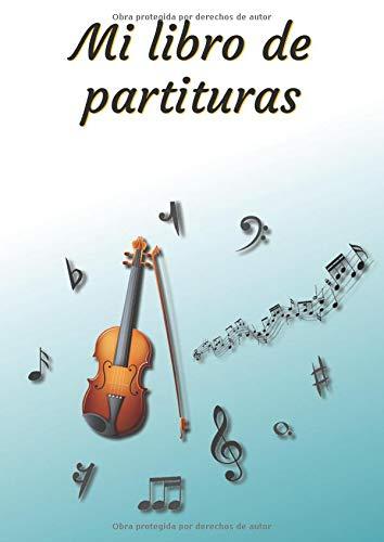 Mi libro de partituras: Cuaderno de música | Libro de partituras | Cuaderno de teoría musical | A4 grande - 100 páginas | Cubierta del tema del violín