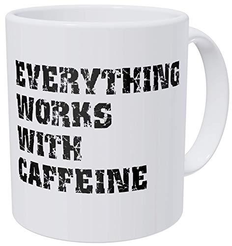 Alles funktioniert mit Koffein Lustige Kaffeetasse
