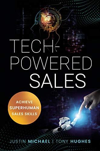 Tech-Powered Sales: Achieve Superhuman Sales Skills (English Edition)