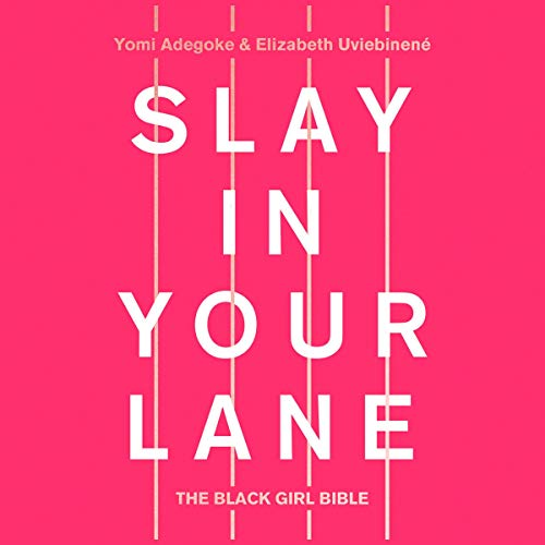 Slay in Your Lane: The Black Girl Bible cover art