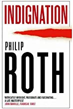 Indignation by Philip Roth (2009-08-06)