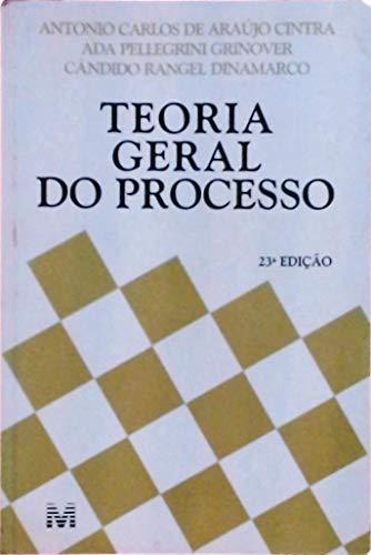 Teoria Geral Do Processo - 23ª Edição 2007