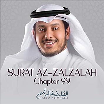 Surat Az-Zalzalah, Chapter 99