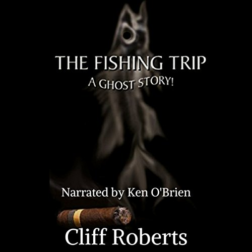 The Fishing Trip audiobook cover art