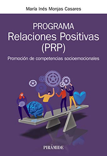 Programa Relaciones Positivas (PRP) de María Inés Monjas Casares
