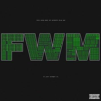 FWM (feat. Nicky Quinn)