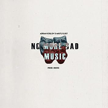 No More Sad Music