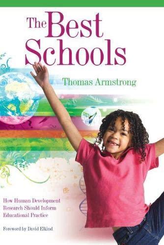 The Best Schools How Human Development Research Should Inform Educational Practice