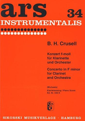 CRUSELL B.H. - Concierto Op. 5 en Fa menor para Clarinete y Piano (Michaels)