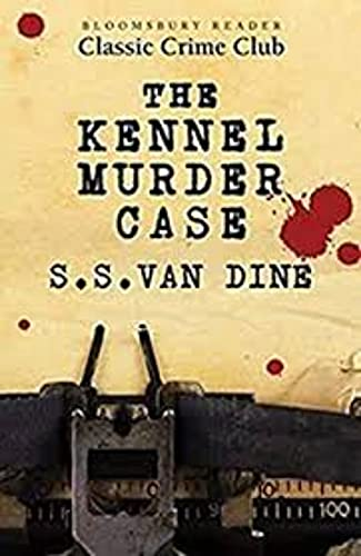 The Kennel Murder Case (Philo Vance #6) (English Edition)