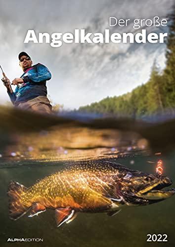 Der große Angelkalender 2022 - Bildkalender A3 (29,7x42 cm) - mit vielen Zusatzinformationen aus der Anglerwelt und Platz für Notizen - Wandkalender