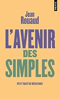 L'avenir des simples par Jean Rouaud