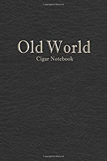 Old World Cigar Notebook: Tasting Journal About Cigars