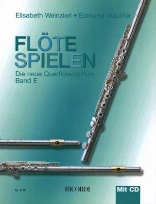 Flöte spielen Band E mit CD