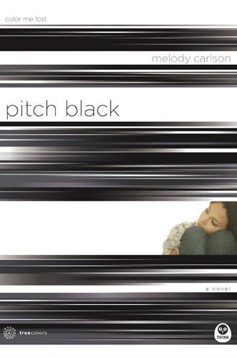 Pitch Black: Color Me Lost (True Colors Series #4)