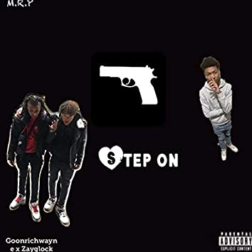 Step On (feat. Zayglock)