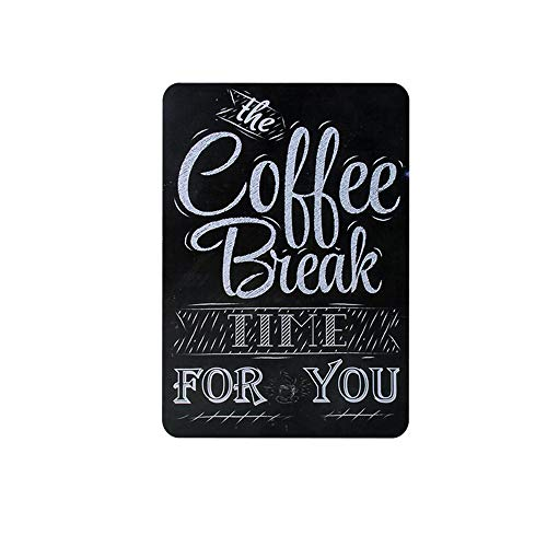 Kama Coffee Break time for You Metal Signs Home Decor Vintage Tin Signs