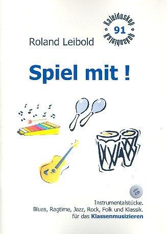 Spiel mit (+CD): Klassenmusizieren mit Stabspielen und Percussion Band 2
