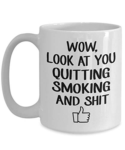 Wow Look At You Quitting Smoking Coffee Mug - Quit Smoking Congratulations - Tea Cup Funny For Mother, Father Noel, Thank You, Mother's Day, Father's Day, Christmas, Xmas, Grandmother Girl 5NCGPF