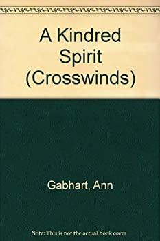 A Kindred Spirit - Book #13 of the Crosswinds
