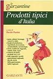 Enciclopedia dei prodotti tipici d'Italia