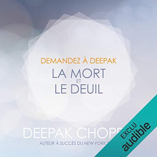 La mort et le deuil (Demandez à Deepak) cover art