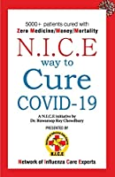 NICE Way to Cure COVID-19