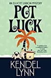 Pot Luck (An Elliott Lisbon Mystery Book 4) (English Edition)