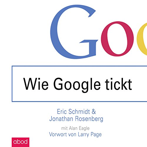 Wie Google tickt - How Google Works cover art