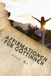 Affirmationen für Göttinnen von Jessi Ka