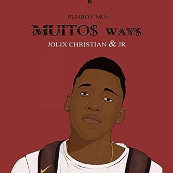 Muitos Ways (feat. Jolix Christian & Jr)