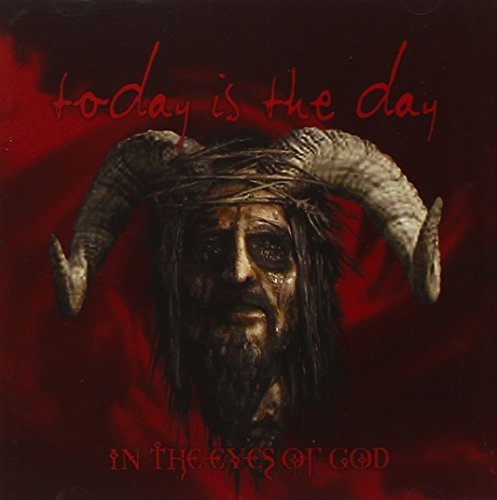 In the Eyes of.. -CD+DVD- by Today Is the Day (2010-09-28)