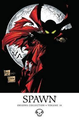 [Spawn Origins: Volume 18] (By: Brian Holguin) [published: November, 2013]