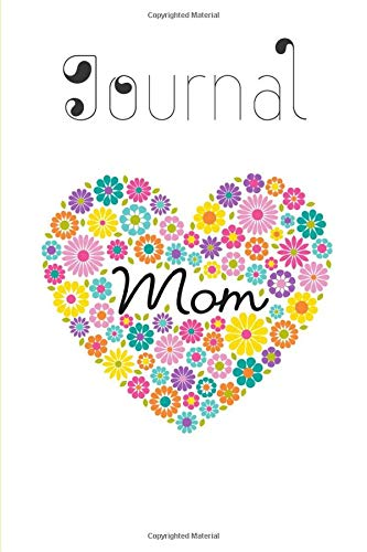 Journal mom: Notebook happy mother's day-logbook original for moms-book-a perfect gift for woman on mother's day-keepsake journal-also for Christmas ... mommy day notebook-love-(6x9) 160 pages