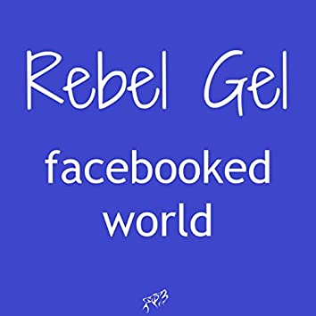 Facebooked World