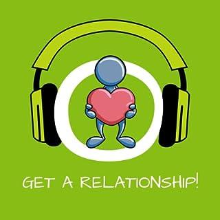 Get a Relationship! Einen Partner finden mit Hypnose Titelbild