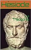 La Théogonie - Format Kindle - 2,04 €