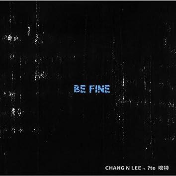 Be Fine_Lo-fi (feat. ?te壞特)