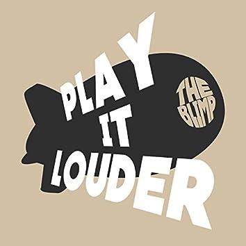 Play It Louder