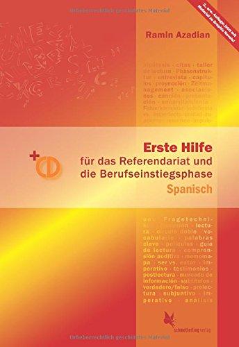 Erste Hilfe für d. Referendariat u. d. Berufseinstiegsphase Spanisch: Handbuch + CD, 2. AUFLAGE