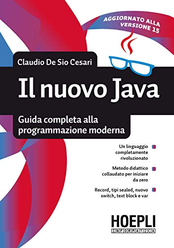 Il nuovo Java. Guida completa alla programmazione moderna