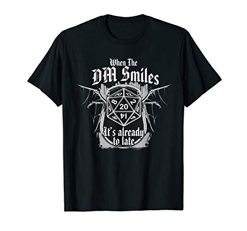 Rolle Dungeons T-Shirt Fun RPG Spielen, wenn DM Smiles Shirt
