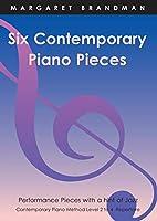 Six Contemporary Piano Pieces