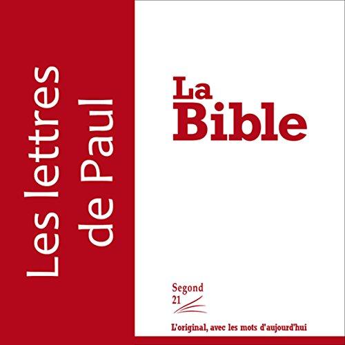 Couverture de Les Lettres de Paul - version Segond 21