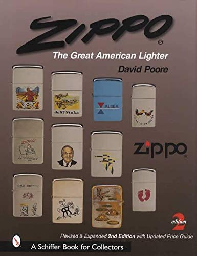 ZIPPO REVISED & EXPANDED/ 2/E (Schiffer Book for Collectors)
