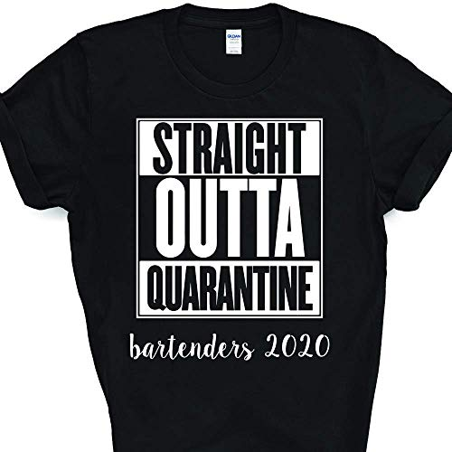 Bartender Straight Outta Quarantine Coronavirus Pandemic Parody T-Shirt For Men Women Adults Shirt