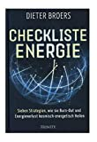 Checkliste Energie - Sieben Strategien, wie Sie Burn-out und Energieverlust kosmisch-energetisch...