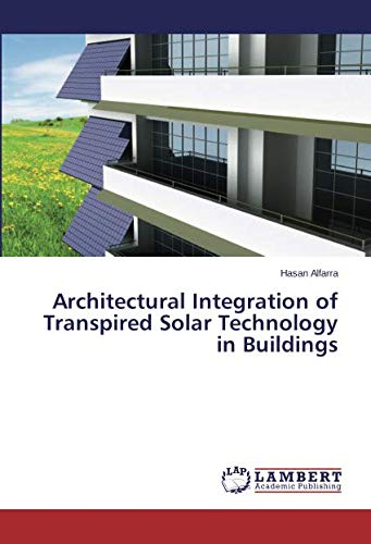 Architectural Integration of Transpired Solar Technology in Buildings