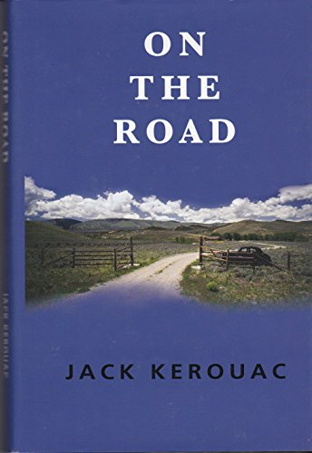 On The Road (Classics of Modern Literature Series)