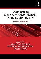 Handbook of Media Management and Economics (Media Management and Economics Series)